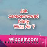 Bilety Wizz Air jak zarezerwować na stronie przewoźnika