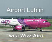 Airport Lublin wita Wizz Aira