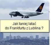 taniej do Frankfurtu z Lublina